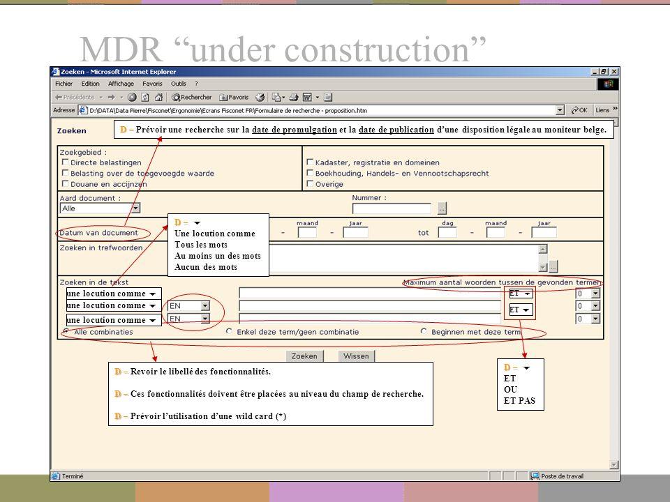 """MDR """"under construction"""" 21 ET  une locution comme  D – D – Prévoir une recherche sur la date de promulgation et la date de publication d'une dispos"""