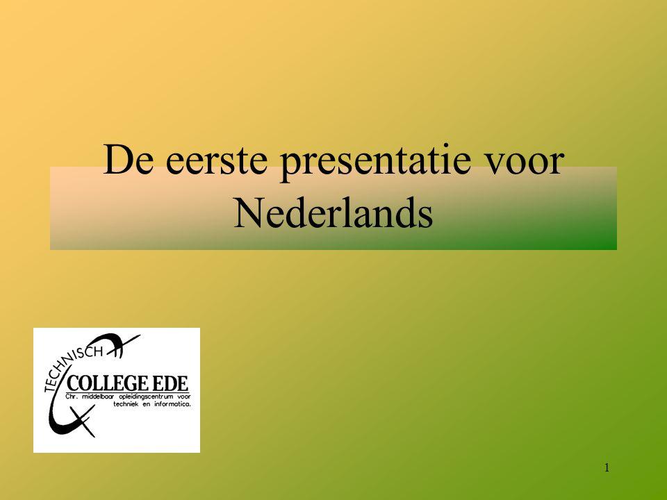 1 De eerste presentatie voor Nederlands