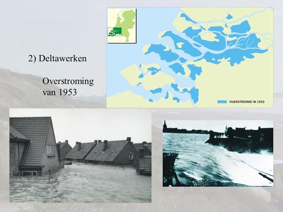 2) Deltawerken Polder: overstroomd