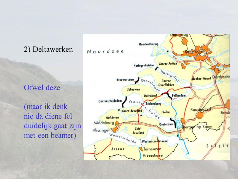 2) Deltawerken
