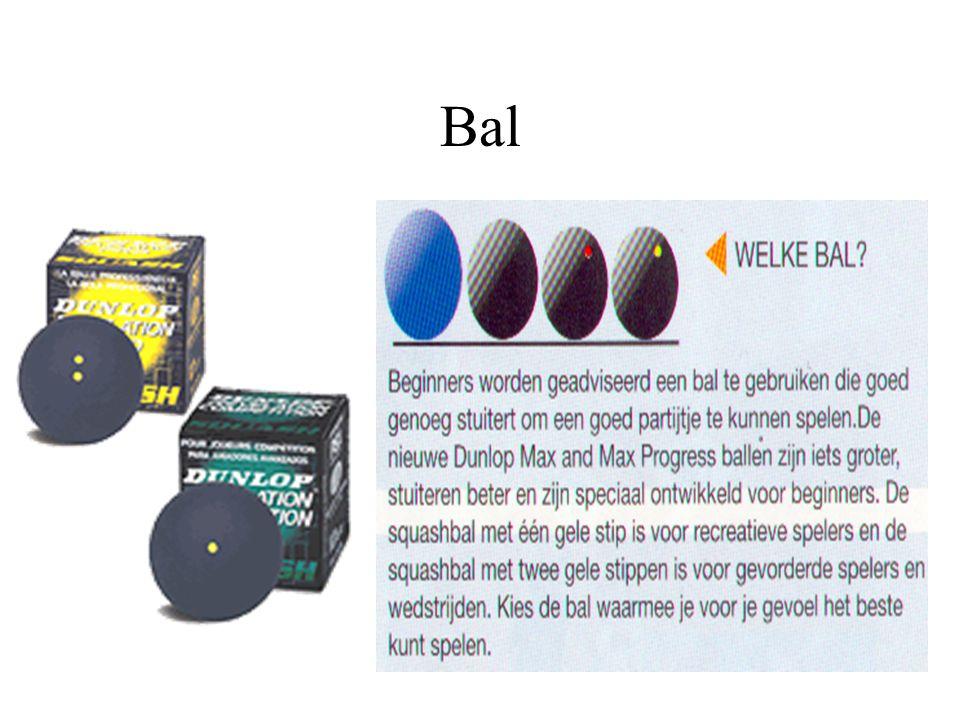 Materiaal De bal; Schoenen; Rackets;