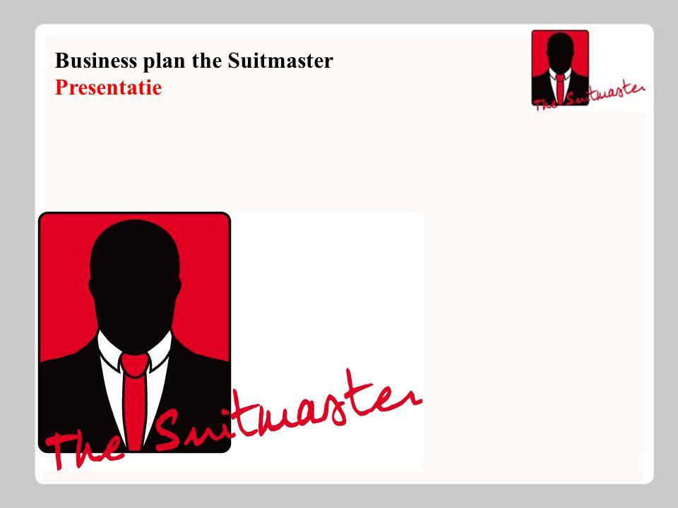 The Suitmaster Introductie: Jong bedrijf Specialisatie in kostuums Uniek qua prijs kwaliteits verhouding Flexibel