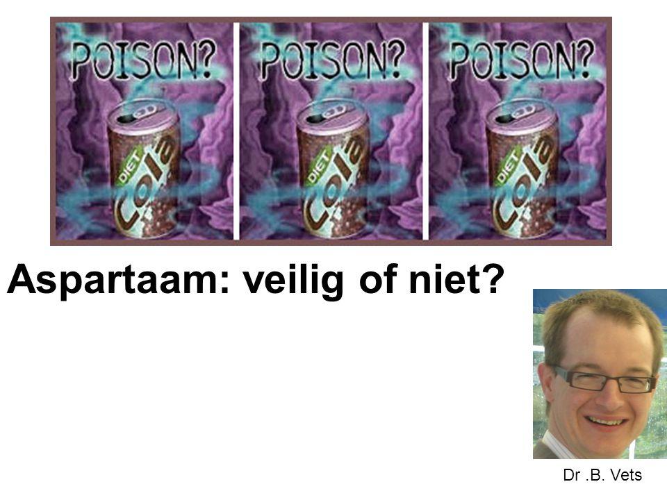 Aspartaam: veilig of niet? Dr.B. Vets