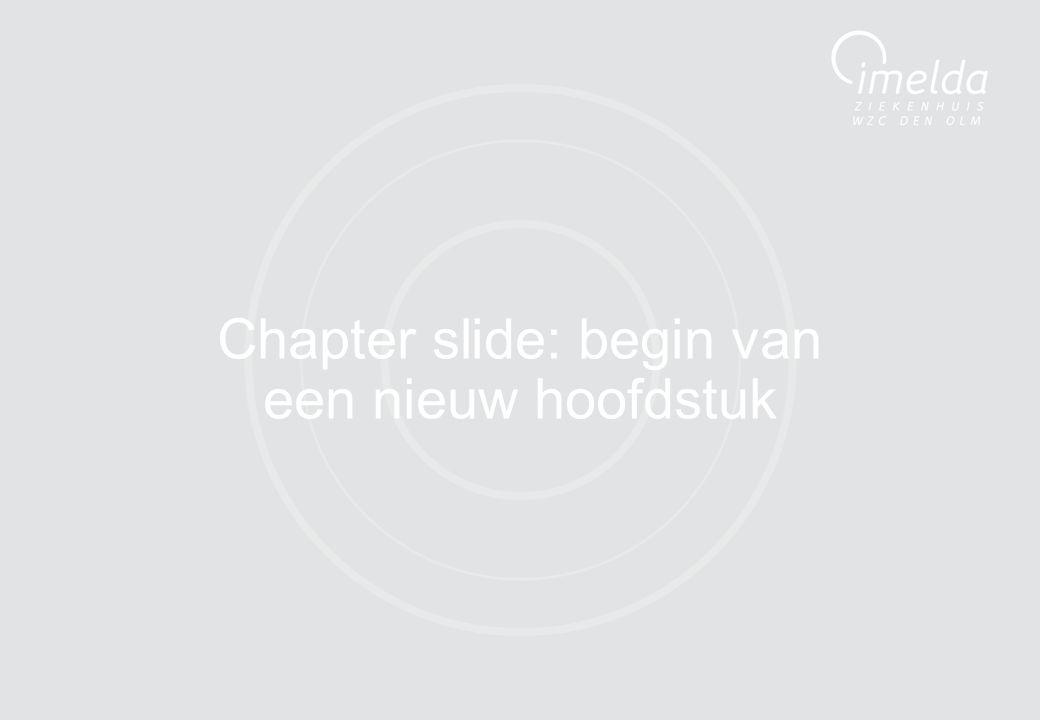 11 Chapter slide: begin van een nieuw hoofdstuk