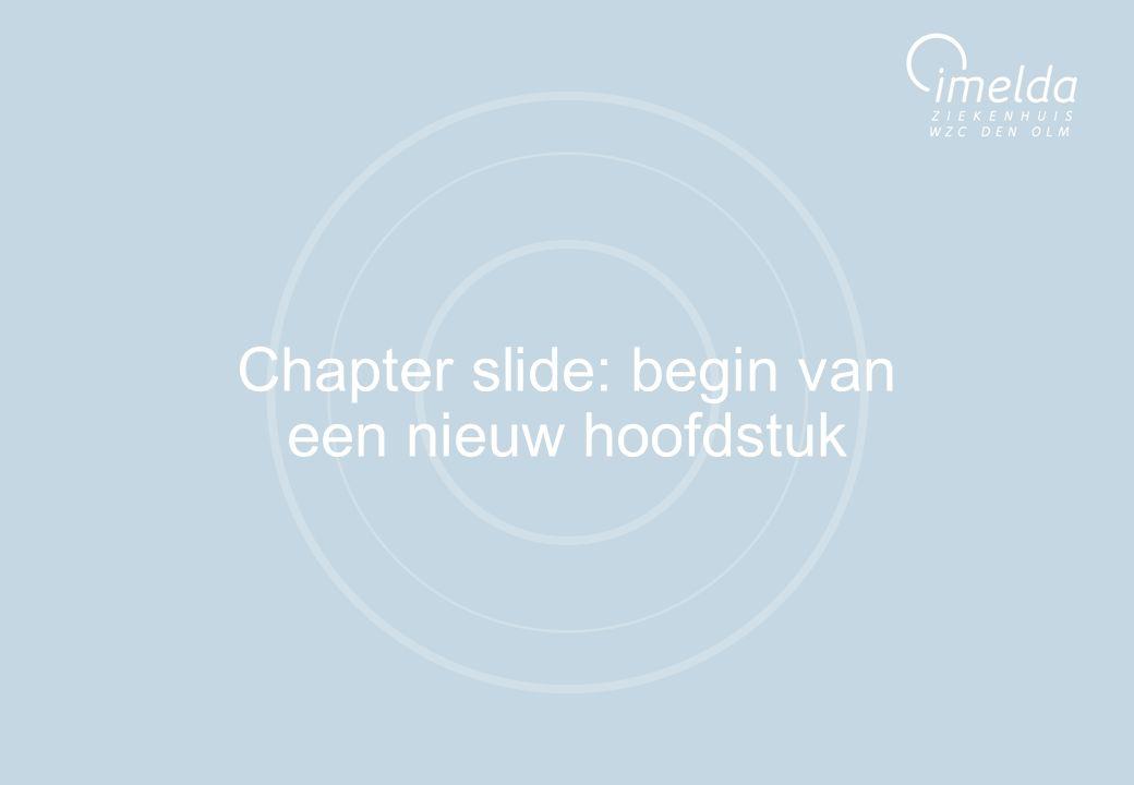 12 Chapter slide: begin van een nieuw hoofdstuk