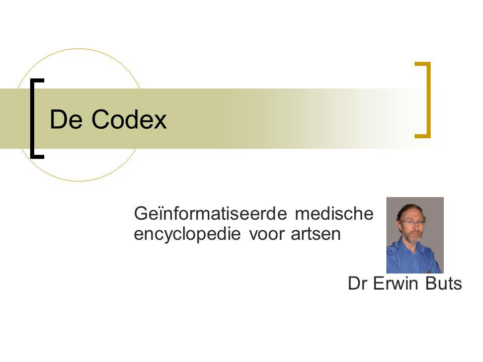 De Codex Geïnformatiseerde medische encyclopedie voor artsen Dr Erwin Buts