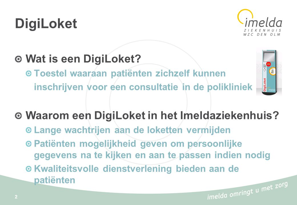 DigiLoket Wat is een DigiLoket.