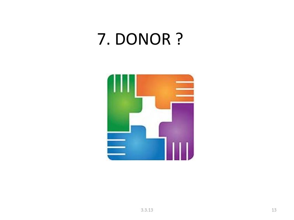 7. DONOR ? 133.3.13