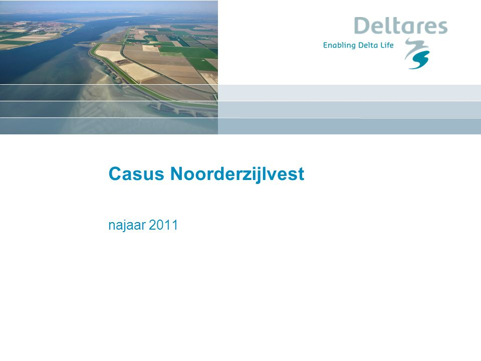 February 10, 2012 Water Board Noorderzijlvest Water Board: responsible for maintaining water levels in polder districts within acceptable levels (Fully controlled systems, well below MSL) 2010 event: flood warning called, but nothing happened Hydrologist was blamed Way forward: probability forecasts