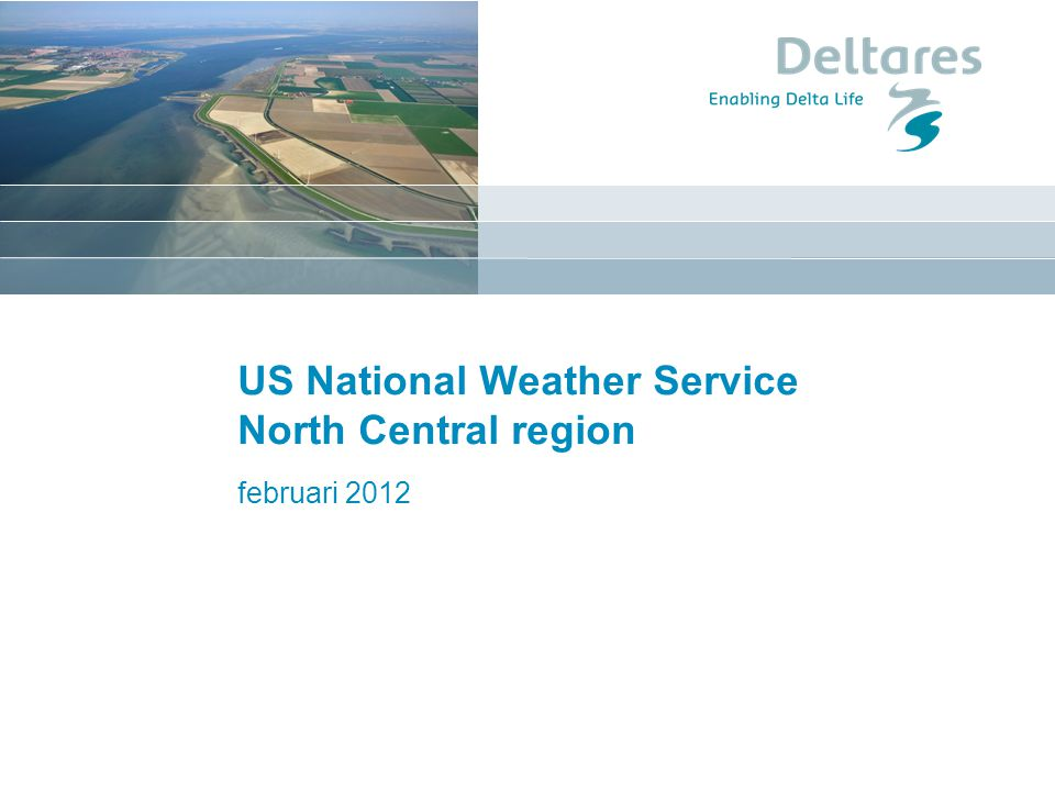 February 10, 2012 National Weather Service: North Central RFC Red River Grand Forks Fargo Mississippi River Minneapolis St Paul Missouri River Minnesota River