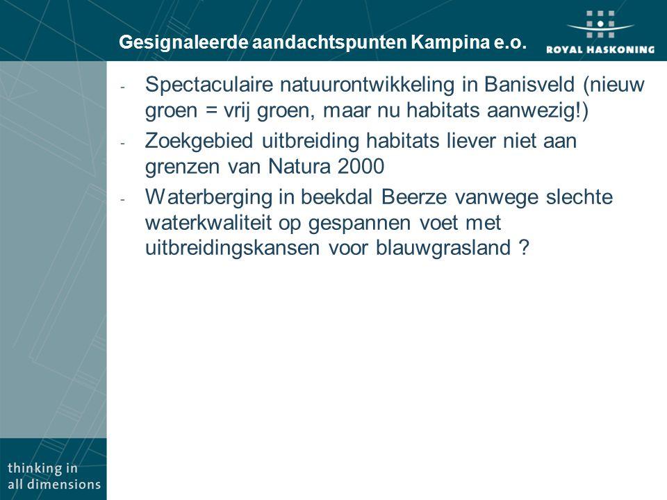 Gesignaleerde aandachtspunten Kampina e.o. - Spectaculaire natuurontwikkeling in Banisveld (nieuw groen = vrij groen, maar nu habitats aanwezig!) - Zo