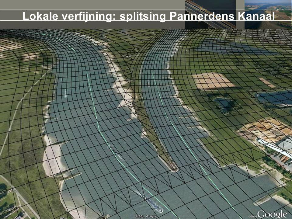 14 juni 2012 Lokale verfijning: splitsing Pannerdens Kanaal