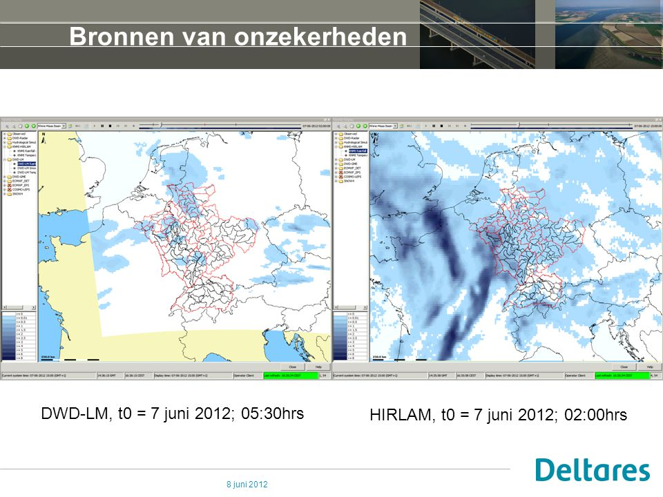 8 juni 2012 Bronnen van onzekerheden HIRLAM, t0 = 7 juni 2012; 02:00hrs DWD-LM, t0 = 7 juni 2012; 05:30hrs