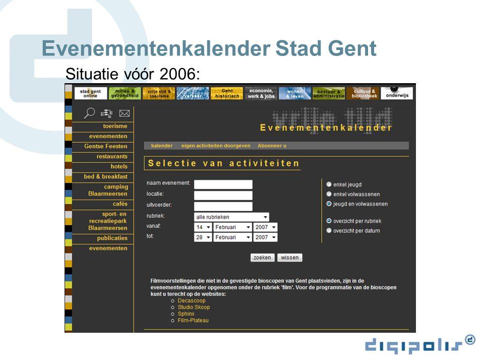 Evenementenkalender Stad Gent Situatie vóór 2006: