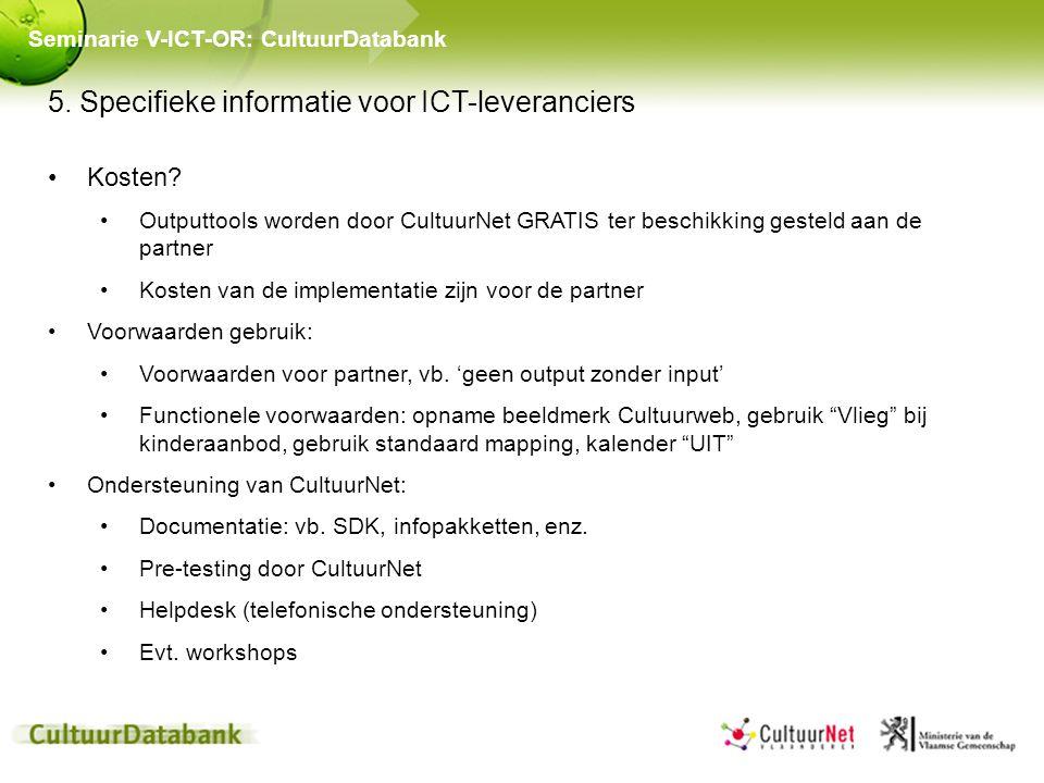 5. Specifieke informatie voor ICT-leveranciers Kosten.