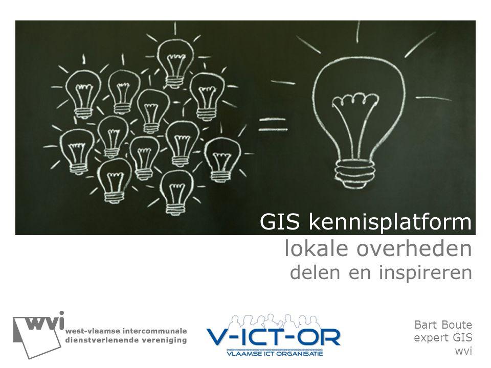 GIS kennisplatform lokale overheden delen en inspireren Bart Boute expert GIS wvi