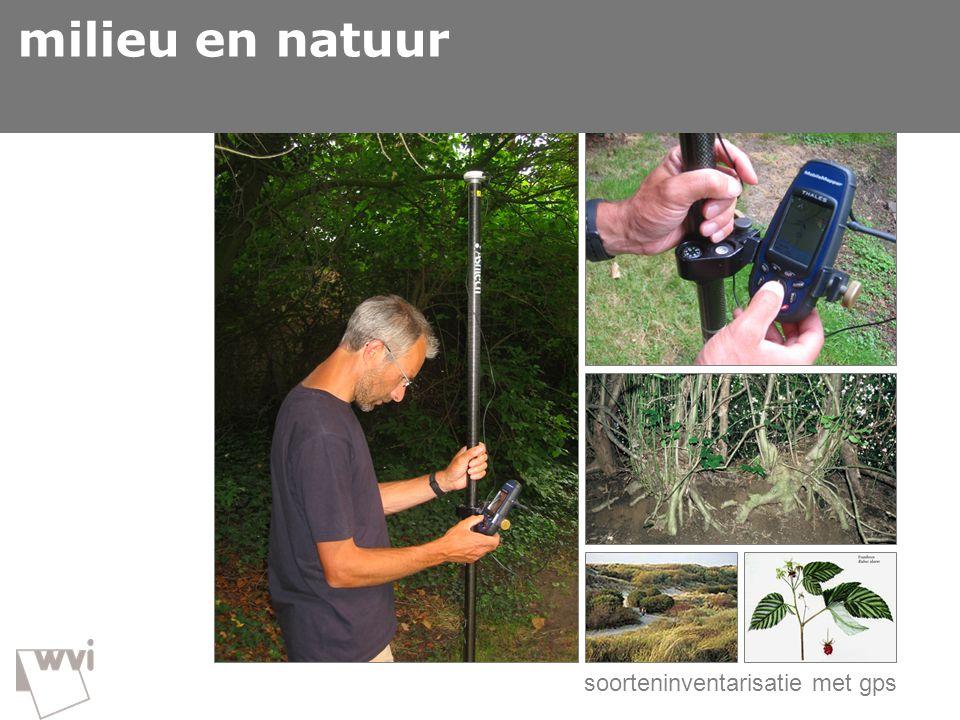 GIS in de wvi  milieu en natuur soorteninventarisatie met gps milieu en natuur