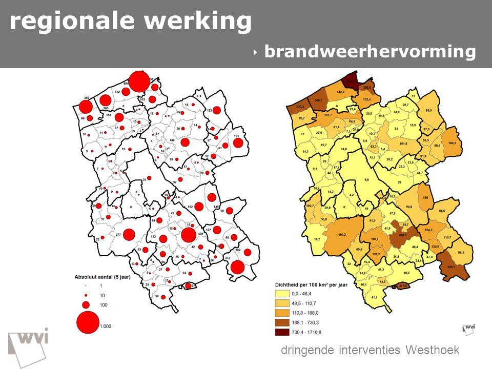 regionale werking  brandweerhervorming dringende interventies Westhoek