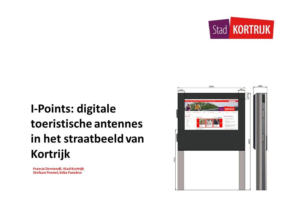 Francis Devriendt, Stad Kortrijk Stefaan Ponnet, bvba Fusebox I-Points: digitale toeristische antennes in het straatbeeld van Kortrijk