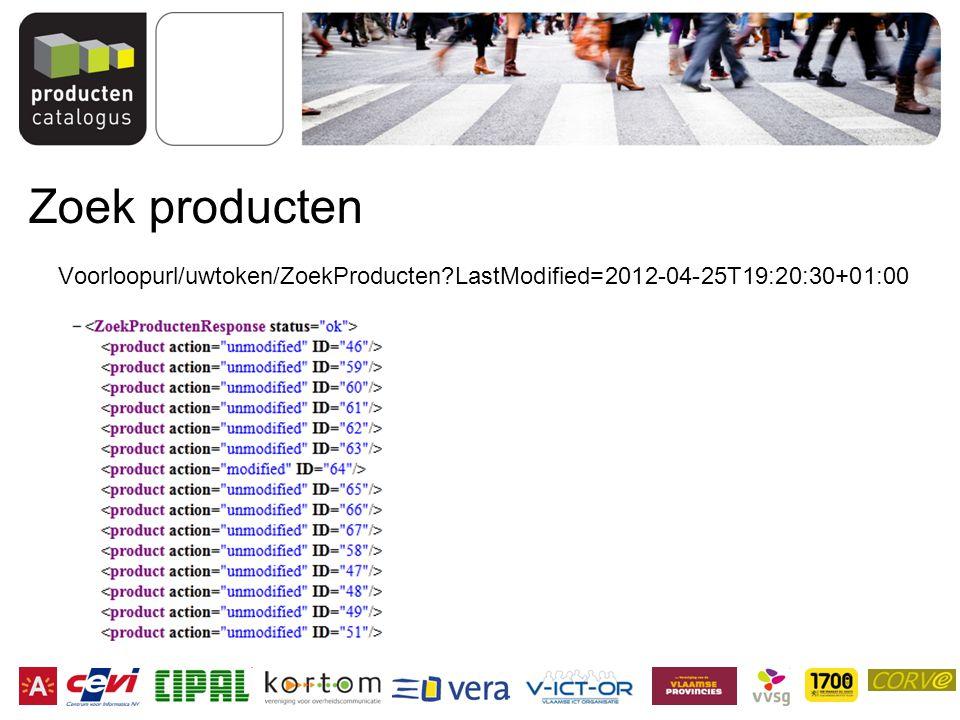 Zoek producten Voorloopurl/uwtoken/ZoekProducten LastModified=2012-04-25T19:20:30+01:00