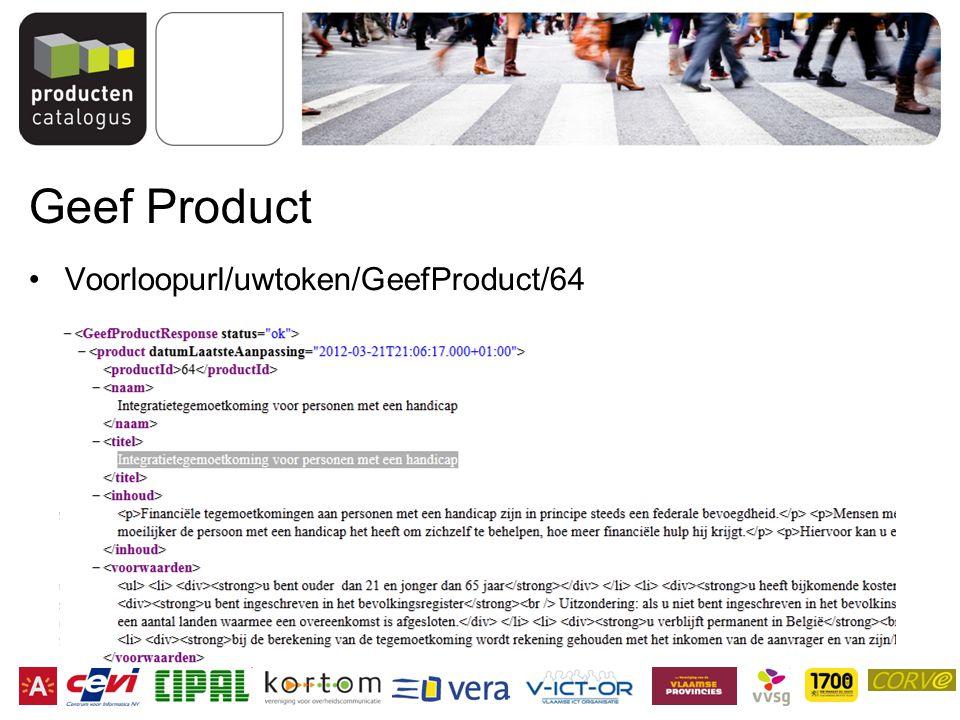 Geef Product Voorloopurl/uwtoken/GeefProduct/64
