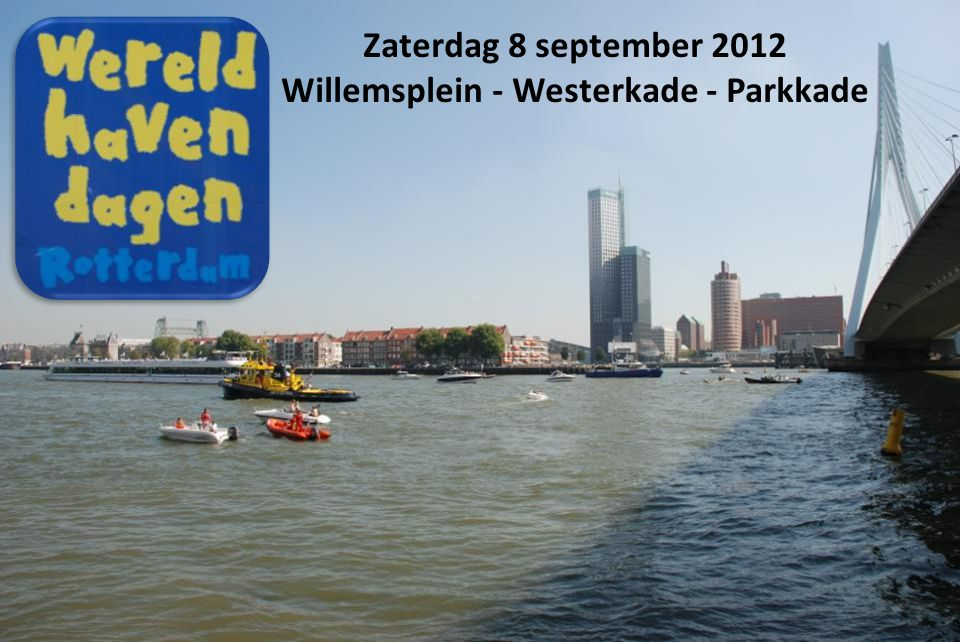 Zaterdag 8 september 2012 Willemsplein - Westerkade - Parkkade