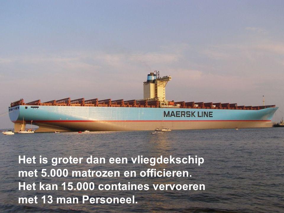 Het is gemaakt voor de grote zeeën, maar het kan het Panama kanaal en Suez kanaal niet gebruiken.