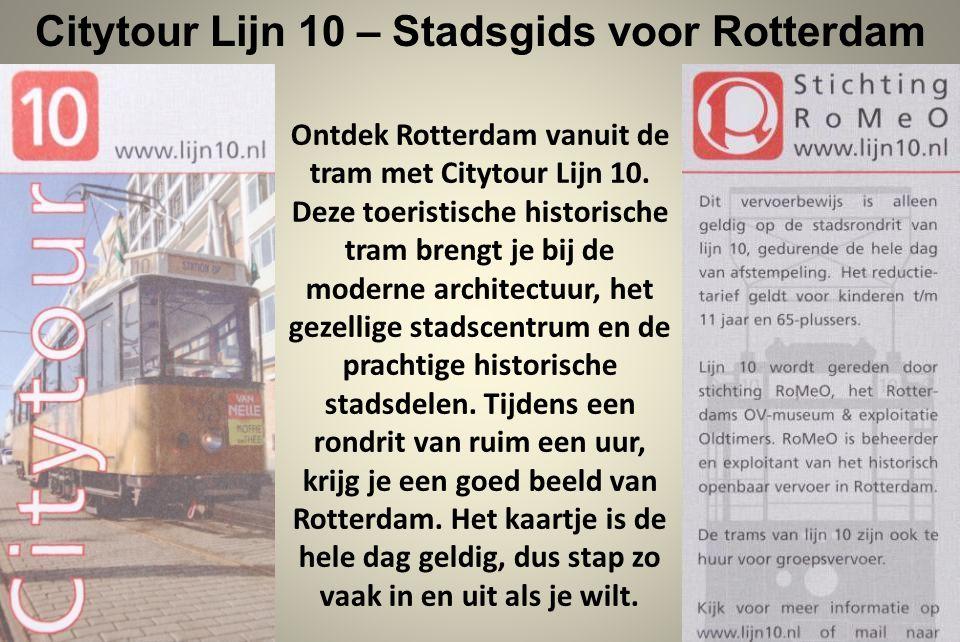 Ontdek Rotterdam vanuit de tram met Citytour Lijn 10.