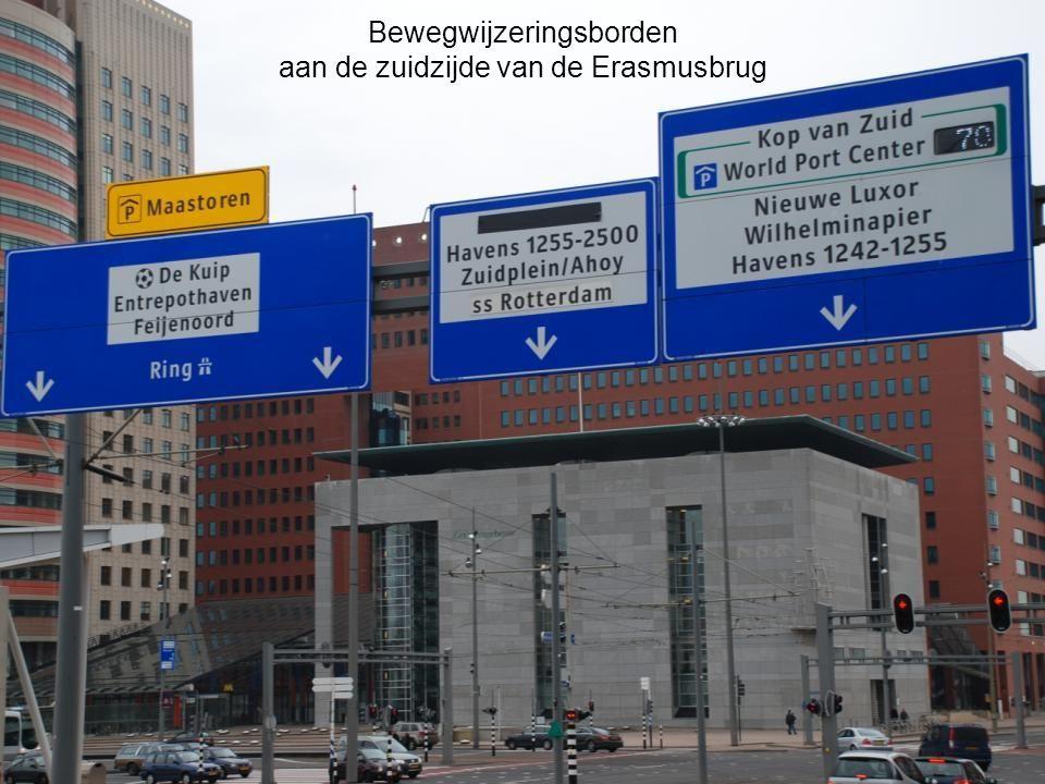 Bewegwijzeringsborden aan de zuidzijde van de Erasmusbrug