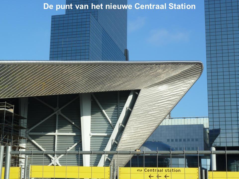 De punt van het nieuwe Centraal Station