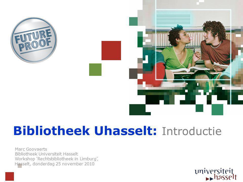 De bibliotheekcollectie  Ondersteuning van de studierichtingen en het onderzoek aan de Universiteit Hasselt  Collectie van ongeveer 70.000 werken en 400 tijdschriften (Geneeskunde – Wetenschappen – Informatica – Economie/bedrijfskunde)  E-Bibliotheek: > 20000 tijdschrifttitels  Uitbouw van een Rechtsbibliotheek (zie verder)