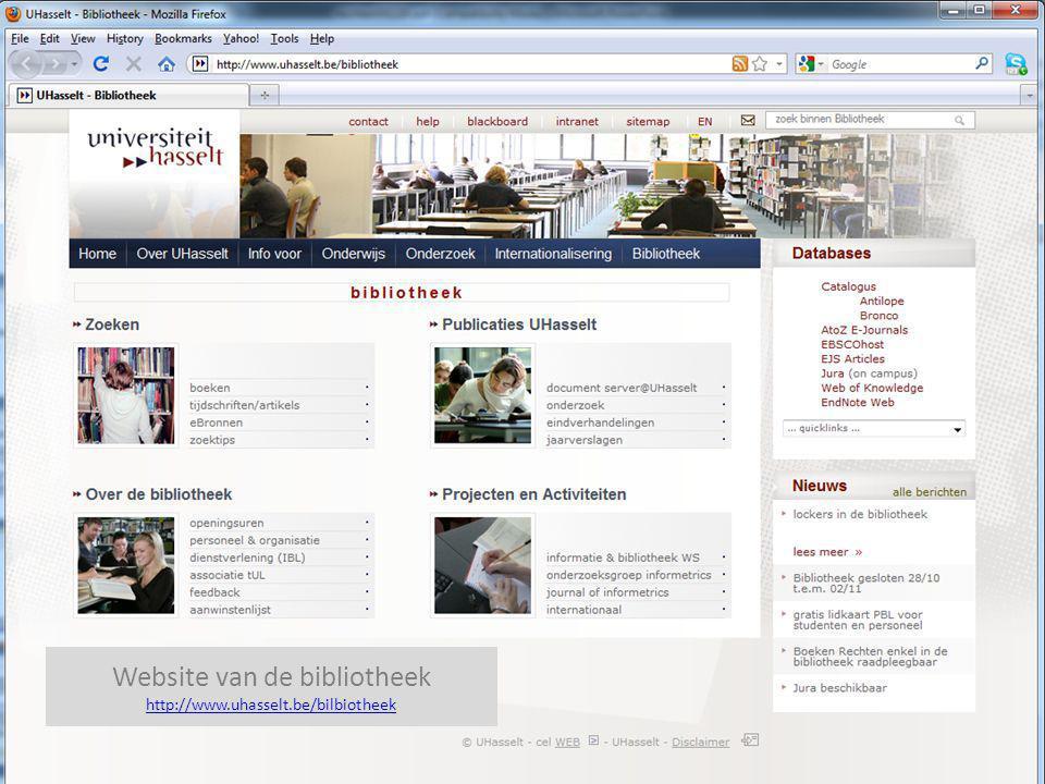 Website van de bibliotheek http://www.uhasselt.be/bibliotheek Bronnen in de Bibliotheek UHasselt Website van de bibliotheek http://www.uhasselt.be/bil