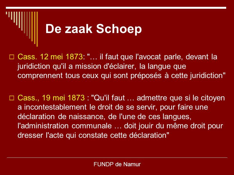 FUNDP de Namur De zaak Schoep  Cass. 12 mei 1873: