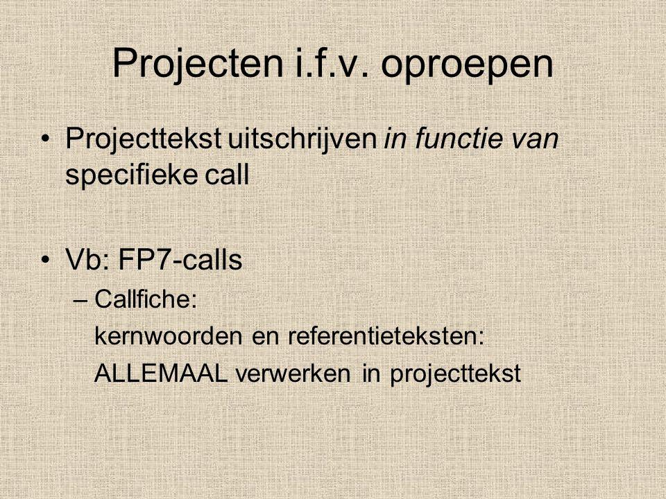 Onderzoeksfinanciering aanvragen – Karen Vandevelde – 23/10/2007 Directie Onderzoeksaangelegenheden Vuistregel 3: Overtuig de commissie