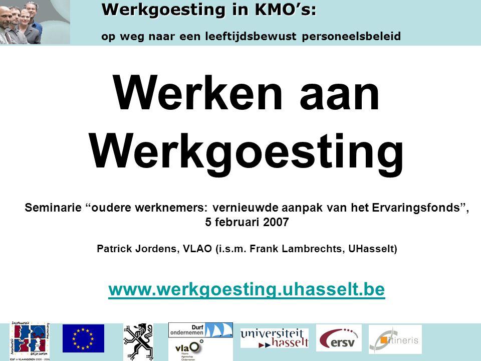 Werkgoesting in KMO's: op weg naar een leeftijdsbewust personeelsbeleid Thema 2.
