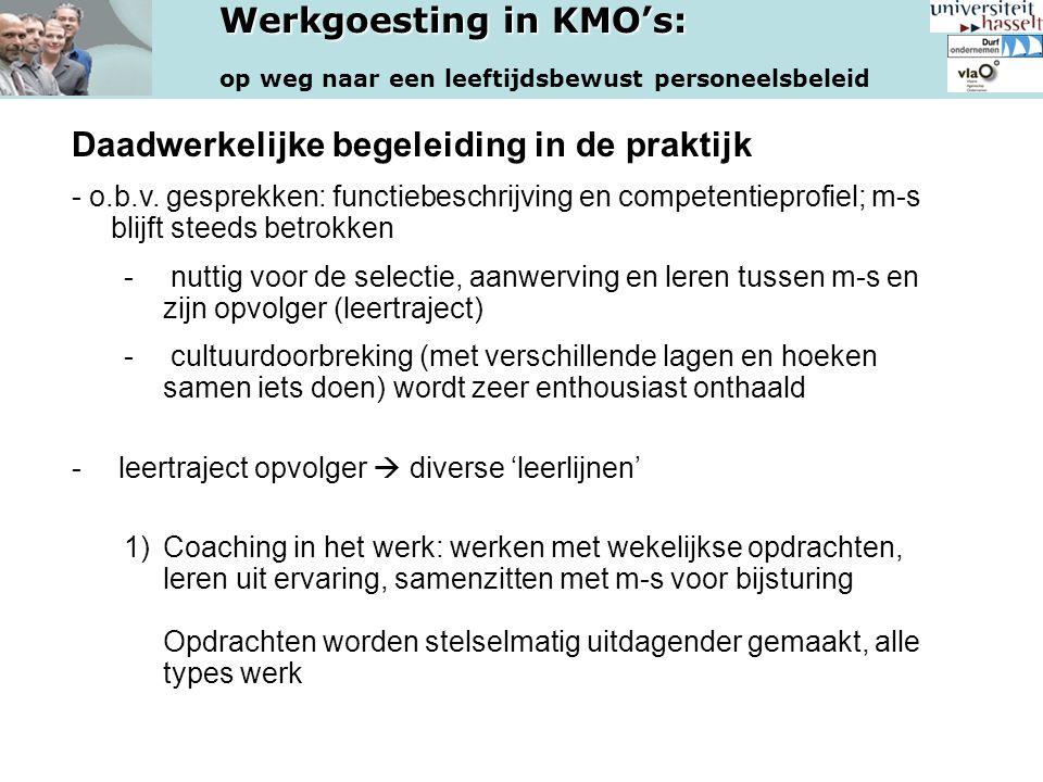 Werkgoesting in KMO's: op weg naar een leeftijdsbewust personeelsbeleid Daadwerkelijke begeleiding in de praktijk - o.b.v. gesprekken: functiebeschrij