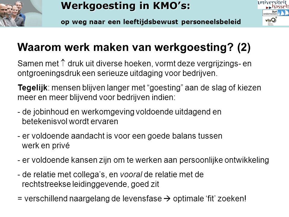 Werkgoesting in KMO's: op weg naar een leeftijdsbewust personeelsbeleid Daadwerkelijke begeleiding in de praktijk - o.b.v.