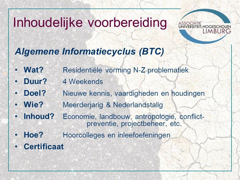 Inhoudelijke voorbereiding Algemene Informatiecyclus (BTC) Wat.