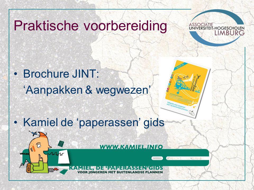 Praktische voorbereiding Brochure JINT: 'Aanpakken & wegwezen' Kamiel de 'paperassen' gids