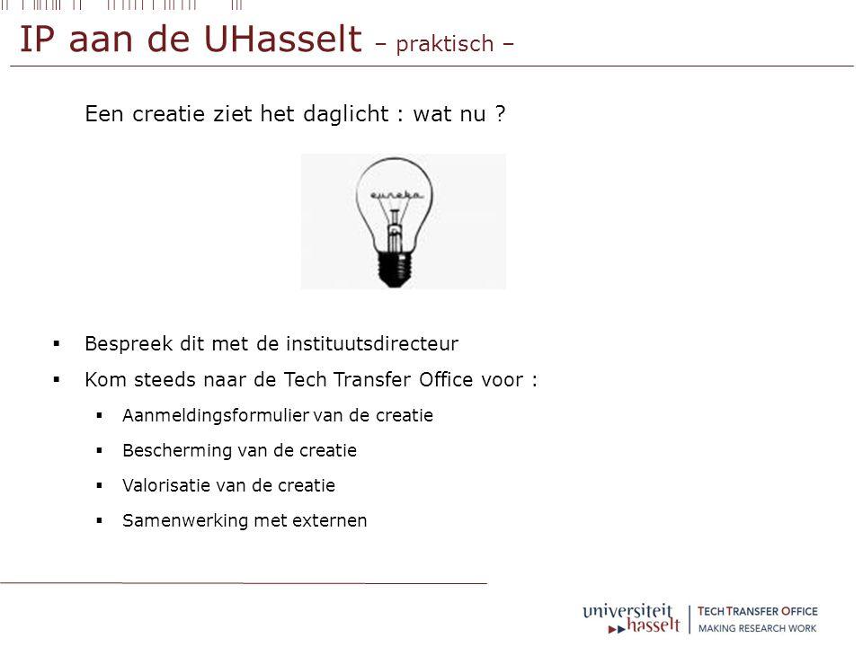 IP aan de UHasselt – praktisch – Een creatie ziet het daglicht : wat nu .