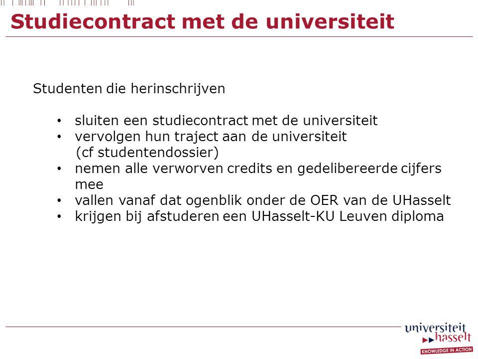 Studiecontract met de universiteit Studenten die herinschrijven sluiten een studiecontract met de universiteit vervolgen hun traject aan de universite