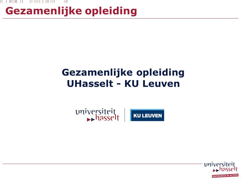 Gezamenlijke opleiding UHasselt - KU Leuven