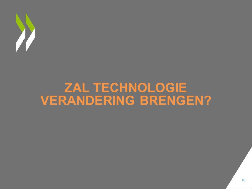 ZAL TECHNOLOGIE VERANDERING BRENGEN 16