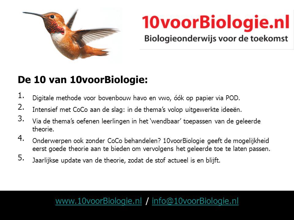 www.10voorBiologie.nlwww.10voorBiologie.nl / info@10voorBiologie.nlinfo@10voorBiologie.nl De 10 van 10voorBiologie: 1. Digitale methode voor bovenbouw