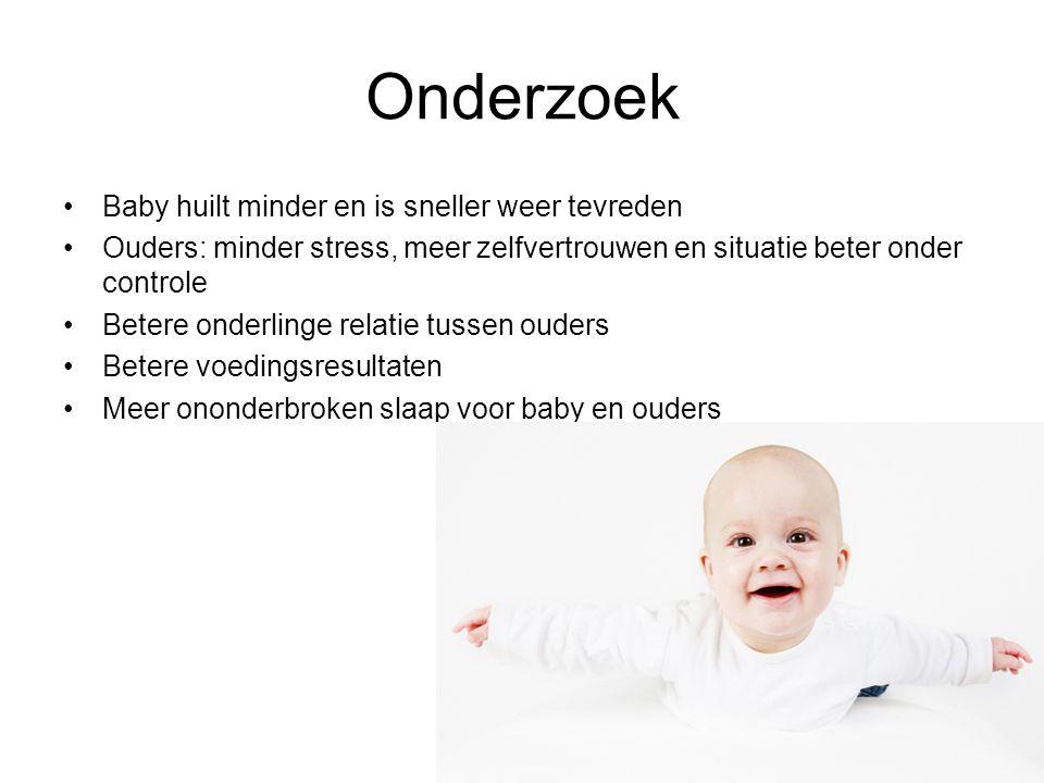 Onderzoek Baby huilt minder en is sneller weer tevreden Ouders: minder stress, meer zelfvertrouwen en situatie beter onder controle Betere onderlinge