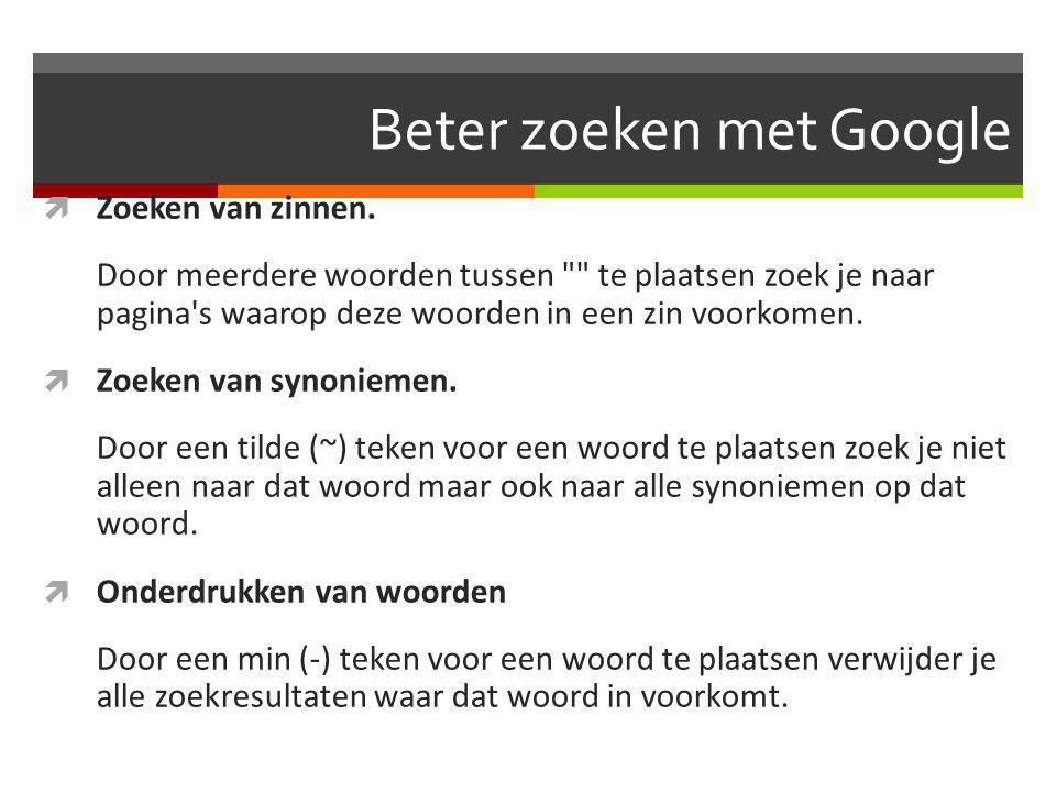 Beter zoeken met Google  Zoeken van zinnen.