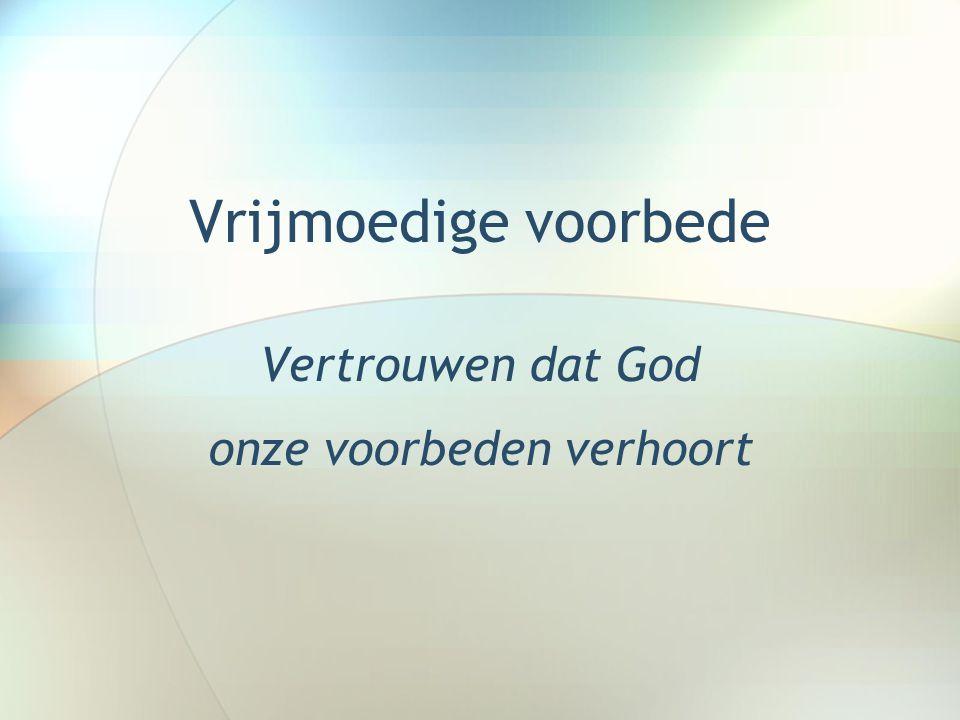 Waarom voorbede.Drie bijbelse redenen: 1.God wordt verheerlijkt.