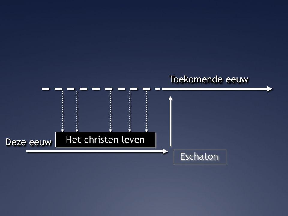 EschatonEschaton Het christen leven
