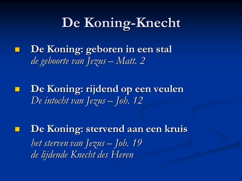 De Koning-Knecht De Koning: geboren in een stal de geboorte van Jezus – Matt.