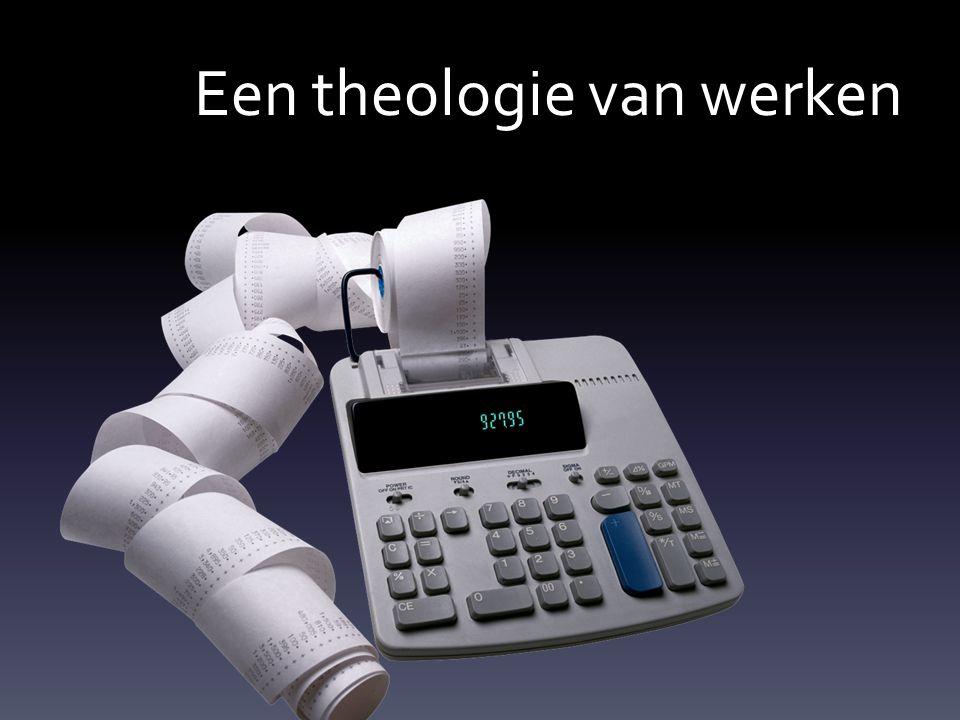 Een theologie van werken